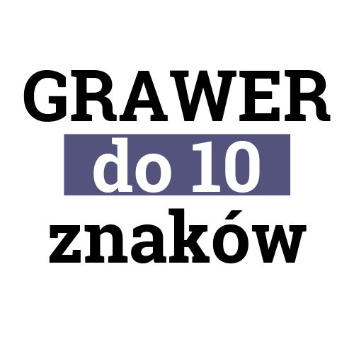 GRAWER do 10 znaków